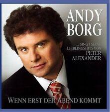 Andy Borg Wenn erst der Abend kommt..Hits von Peter Alexander (2005) [CD]