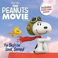 Skys The Limit Snoopy - Peanuts (2016, Book New)