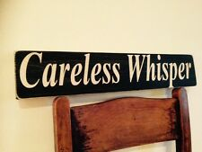 George Michael Careless Whisper Old Look Sign Plaque Tribute Wham Birthday Gift