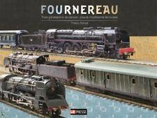 Fournereau trois générations de passion pour le modélisme ferroviaire