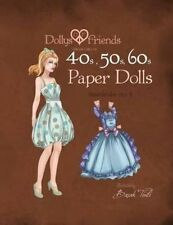 Dollys and Friends 1940s, 1950s, 1960s Paper Dolls: Wardrobe 3 Jolly and Lolly L