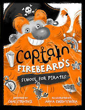 Captain Firebeard's School for Pirates, Strathie, Chae, New Book