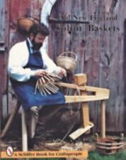 Old New England Splint Baskets and How to Make Them