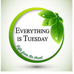 Everything Is Tuesday