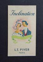 Ancienne carte parfumée INCLINATION LT PIVER Parfum Coiffeur Parfumeur perfume