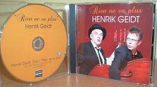 Henrik geidt-Rien ne va plus (germanofona dialetto)