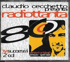 """CLAUDIO CECCHETTO - RARO 2 CD FUORI CATALOGO """" RADIOTTANTA  """""""
