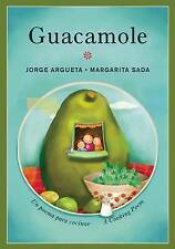 NEW Guacamole: Un poema para cocinar / A Cooking Poem (Bilingual Cooking Poems)