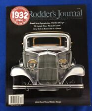 Rodder's Journal, Number 32, Spring 2006; featuring the 1932 Ford's