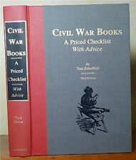 Civil War Books, A Priced Checklist with Advice by Tom Broadfoot