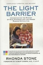 The Light Barrier: Understanding the Mystery of Irlen Syndrome and Light-based R