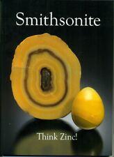 MINERAL monograph No. 13: Smithsonite