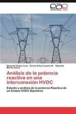 Analisis de La Potencia Reactiva En Una Interconexion Hvdc (Paperback or Softbac