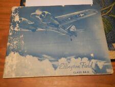 Ellington Field Class 44-D Yearbook WW2 Flight School Signed Instructors USAAF