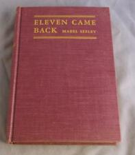 ELEVEN CAME BACK BY MABEL SEELEY 1943 DOUBLEDAY, DORAN & CO., INC.