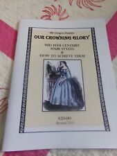 Victorian Civil War Lady's Our Crowning Glory Hair Tutorial Book New In Color
