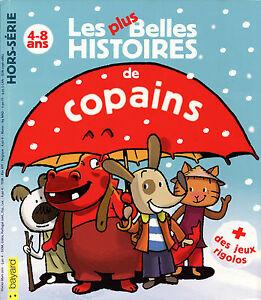 Les Plus Belles Histoires de Copains - Collectif - Eds. Bayard - 2011