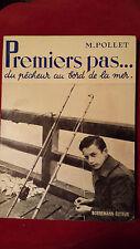 PREMIERS PAS...DU PECHEUR AU BORD DE LA MER Michel Pollet  Bornemann 1964