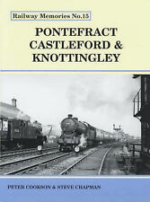Pontefract, Castleford and Knottingley by Steve Chapman, Peter Cookson (Paperback, 2003)