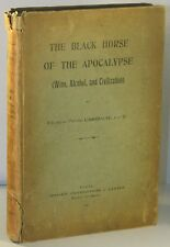 BLACK HORSE OF THE APOCALYPSE (WINE, ALCOHOL, & CIVILIZATION), 1932, Scarce!