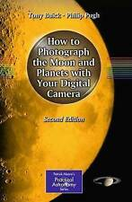 How to Photograph the Moon and Planets with Your Digital Camera (The Patrick Moo