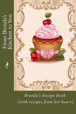 Personalized Recipe Book: From Brenda's Kitchen to You : Brenda's Recipe Book...
