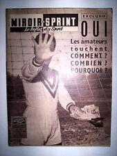 MIROIR SPRINT 1 DECEMBRE 1958 LES AMATEURS ET L'ARGENT