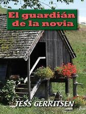 El Guardian de la Novia (Su Protector-ExLibrary