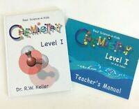 Real Science 4 Kids Chemistry Level 1 Text and Teacher's Manual R.W. Keller