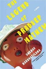 The Legend of Pradeep Mathew : A Novel by Shehan Karunatilaka (2012, Paperback)
