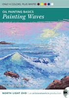 Oil Painting Basics - Painting Waves with Wilson Bickford - DVD