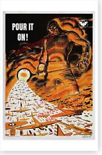 Retro WWII Pour It On U.S. Home Front Industrial Production World War II Poster
