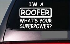 """Roofer Superpower Sticker *G441* 8"""" Vinyl Decal roofing nails shingles hammer"""