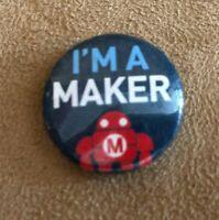 I'm a Maker Makezine button pinback fair pin robot magazine