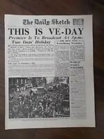 DAILY SKETCH WWII NEWSPAPER MAY 8th 1945 - THIS IS VE DAY