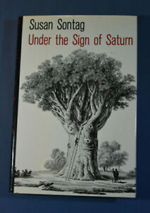 Under The Sign of Saturn by Susan Sontag Farrar Straus Giroux First Edition 1980