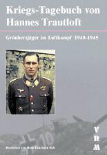 GUERRA Diario di Hannes Trautloft-VERDE CUORE cacciatore nel combattimento aereo 1940-1945