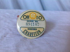 Vintage Ohio Registered Chauffeur Pinback Button with Serial Number