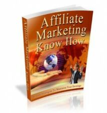 Affiliate Marketing Know How PDF eBook with Full resale rights!