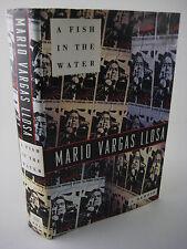 1st/1st Printing A FISH IN THE WATER Mario Vargas Llosa MEMOIR Classic NOBEL PRZ