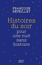 Livre- Roman -  Histoires Du Soir Pour Une Nuit Sans Histoire  - F. Réveillet