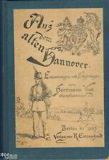 Vogt Aus dem alten Hannover Erinnerungen und Erfahrungen Garnison Residenz 1887