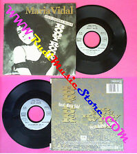 LP 45 7''MARIA VIDAL Body rock Do you know who i am 1984 france EMI no cd mc dvd