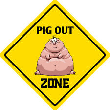 "*Aluminum* Pig Out Zone Funny Metal Novelty Sign 12""x12"""