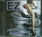 EZ Thrill Rock-N-Roll Forever CD new Ind...