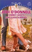 Cowboy Boots And Glass Slippers (Silhouette Special Edition) by Jodi O'Donnell