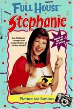Picture Me Famous (Full House Stephanie) by Simon, Lisa