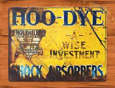 "TIN SIGN ""Hoo-Dye Shock Absorbers"" Houdaille Garage Auto Retro Wall Decor"