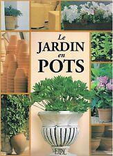 LE JARDIN EN POTS EDDL Editions