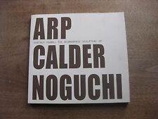 HANS ARP ALEXANDER CALDER NOGUCHI biomorphic sculpture  - 1st PB  2000  ART -
